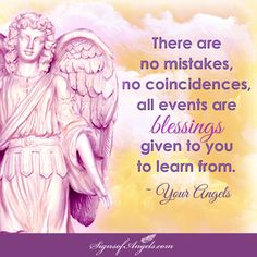 They maybe hard to see, but there are opportunities in all situations. Ask the Angels to help you see them.   ~ Karen Borga, The Angel Lady