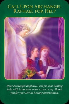 Call upon archangel Raphael for help
