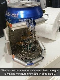 Funny pictures about Drum Set In A Soda Can. Oh, and cool pics about Drum Set In A Soda Can. Also, Drum Set In A Soda Can photos.