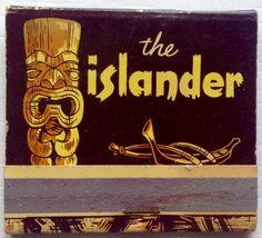 The Islander #LosAngeles #CA #feature #matchbook - To design & order your business' own logo #matches GoTo: GetMatches.com #phillumeny #tiki