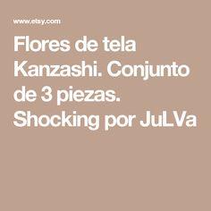Flores de tela Kanzashi. Conjunto de 3 piezas.  Shocking por JuLVa
