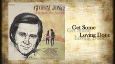 "George Jones  -  ""Get Some Loving Done"""