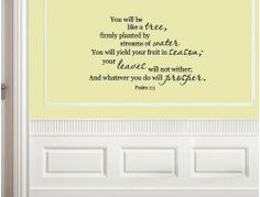 Vinyl wall quotes. Wall Talks. Scriptures Psalm 1:3 YOU WILL BE LIKE A TREE... by Wheeler3Designs, http://www.amazon.com/dp/B0047PFC7U/ref=cm_sw_r_pi_dp_jKgtrb1XANB3B