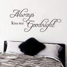 Newsee Decals DIY Always Kiss Me Goodnight Quote Decal Removable Art Wall Sticker Home Decor Newsee Decals,http://www.amazon.com/dp/B00DTP2GDC/ref=cm_sw_r_pi_dp_joMetb1HYV9EXFZD