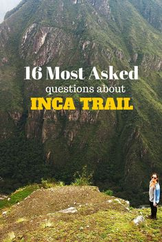 Travel tips l 16 Most Asked Questions About The Inca Trail - @tbproject