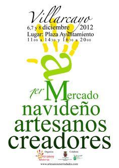 6, 7 y 8 de diciembre 2012 Villarcayo    I Mercado Navideño de artesanos creadores  #Merindades