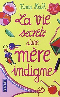 La vie secrète d'une mère indigne de Fiona NEILL http://www.amazon.fr/dp/2266203193/ref=cm_sw_r_pi_dp_T7GTub14YPC08