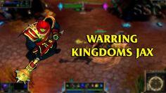 Warring Kingdoms Jax LoL Custom Skin ShowCase