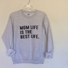 Mom Life Is The Best Life Pullover Soft 50/50 fleece pullover small tits a size 4-6. PLEASE DO NOT BUY This a Listing , comment size below and I'll make you a listing. Tops Sweatshirts & Hoodies