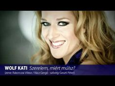 WOLF KATI - Szerelem, miért múlsz? (HD) - YouTube Wolf, Music For You, Female Singers, Singing, Songs, Long Hair Styles, Youtube, Hungary, Itunes