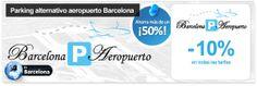 Parking low-cost en el aeropuerto de Barcelona con Barcelona Parking Aeropuerto - descuento 10%