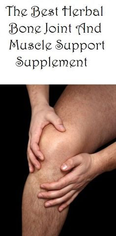 Health care: Which Is The Best Herbal Bone Joint And Muscle Sup...