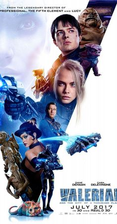 Directed by Luc Besson.  With Dane DeHaan, Cara Delevingne, Clive Owen, Elizabeth Debicki. A dark force threatens Alpha, a vast metropolis and home to species from a thousand planets. Special operatives Valerian and Laureline must race to identify the marauding menace and safeguard not just Alpha, but the future of the universe.