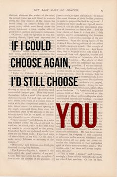 romantic love quote dictionary art vintage If I Could Choose Again, I'd Still Choose YOU print - vintage love quotes dictionary art kt luv u Vintage Love Quotes, Romantic Love Quotes, The Words, Love Of My Life, In This World, Happy Quotes, Me Quotes, Famous Quotes, Quotes Images