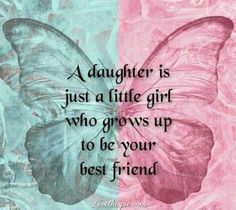 A Daughter Pictures, Photos, and Images for Facebook, Tumblr, Pinterest, and Twitter