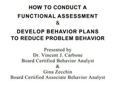 conduct of a brief functional behavior Steps for implementation: functional behavior assessment  steps for implementation: functional behavior  conduct both informal and formal interviews to gather.