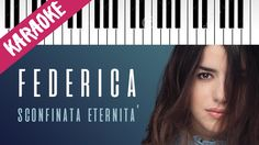 Federica Carta   Sconfinata Eternità   AMICI 16   Piano Karaoke con Testo