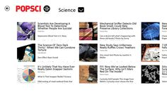 Popular Science // The official Windows 8 application for Popular Science, the leading source of science and technology news since 1872. With up-to-the-minute tech news, insightful commentary on new innovations, and even scientific takes on the hottest Hollywood stories, we aim to be your first stop for what's new and what's next.