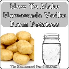Here is some insightful information of how to make homemade vodka from potatoes…. Here is some insightful information of how to make homemade vodka from potatoes. Vodka is an economical spirit that can be. How To Make Vodka, How To Make Homemade, Making Vodka, Wine Making, How To Make Hooch, How To Make Moonshine, Homemade Alcohol, Homemade Liquor, Homemade Wine Recipes