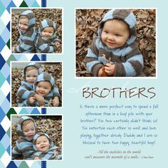 Scrapbook page - love the simplicity and focus on the pictures. No embelishments! Baby Boy Scrapbook, Baby Scrapbook Pages, Scrapbook Journal, Scrapbook Sketches, Scrapbook Page Layouts, Scrapbook Paper Crafts, Scrapbook Cards, Kids Pages, Creative Memories