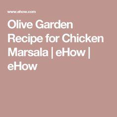 Olive Garden Recipe for Chicken Marsala | eHow | eHow