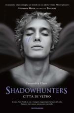 Shadowhunters - Città di vetro