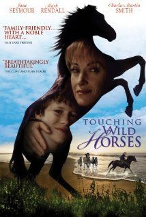 Touching Wild Horses- family drama