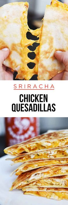 Sriracha chicken quesadillas ... Add some veggies & this would be a perfect dinner!