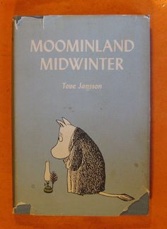 Moominland Midwinter by Tove Jansson Vintage by Pistilbooks Tove Jansson, Children's Book Illustration, Scandinavian Style, Zine, Childrens Books, Fan Art, Drawings, Artist, Artwork
