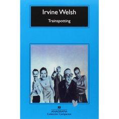 Trainspotting.Irvine Welsh