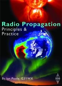 Radio Propagation - Principles & Practice by Ian Poole, G3YWX