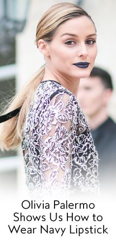 Olivia Palermo Just Made Navy Blue Lipstick Officially Chic from InStyle.com