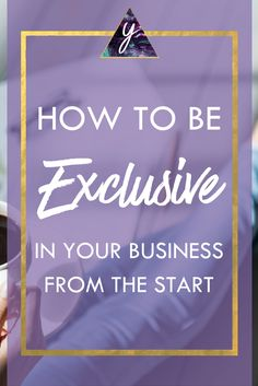 How to Be Exclusive in Your Business From the Start So many entrepreneurs run themselves into the ground because they are trying to please absolutely everyone around them. | finding your niche, business tips, online business, marketing strategy, business coaching