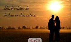 #GününSözü: Biz, biz olalım da başkası ne olursa olsun. #biz #bizolmak #aşk #sevgi #birliktelik #eÇift #couple #romantik