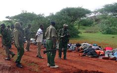 Radical Muslims MURDERED Christians in Kenya…But Get SWIFT Justice When the Govt. Does THIS   This is exactly how government should deal with radical Islamic terrorists. Maybe Obama can learn a thing or two.