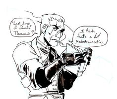 whales-and-witchcraft: headcanon: pretty much everyone reads Thomas's journal (after he has been away on long assignments there's practically a queue) but Daud is the only person who doesn't even try to hide it.