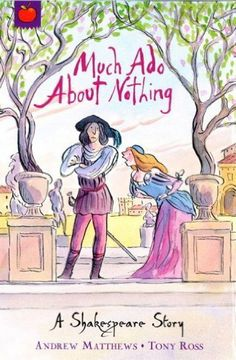 Shakespeare Shorts: Much Ado About Nothing by Andrew Matthews. $3.97. Publisher: Orchard Books (January 5, 2012). 64 pages