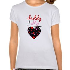 Daddy and me Valentine' Day Shirt