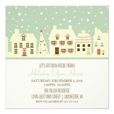 Eat Drink and Be Merry Holiday Open House Vintage Party Invitations. Invite friends and family to your open house with this sweet little village invitations. The homes are decorated for the holiday! Sweet and nostalgic.