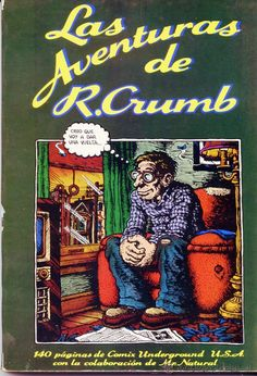 Los Comix de Crumb. Volumen 1, 140 páginas de Comic Underground U.S.A. Colaboración de Mr. Natural - Foto 1