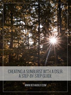 Creating A Sunburst With A DSLR : A Step By Step Guide | Bethadilly Photography