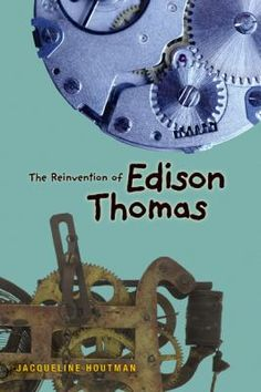 The Reinvention of Edison Thomas - Jacqueline Houtman  Middle school student Eddy Thomas loves science and inventing, but has trouble with people. Finally he meets some friends who appreciate his abilities and respect his unique view of the world. With their help can he rethink his definition of success?  189 pg. ; pb available ; Grades 3-7