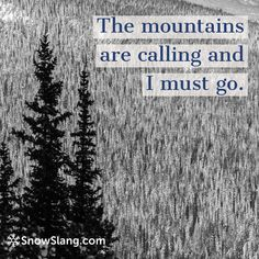 The most popular skiing quotes and snowboarding sayings capture mountain wisdom.