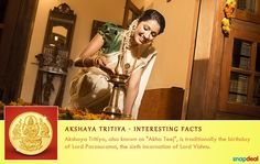 Akshaya Tritiya marks the celebration of the birthday of Lord Parasurama, the 6th incarnation of Lord Vishnu. http://www.snapdeal.com/offers/Akshayatritya_special