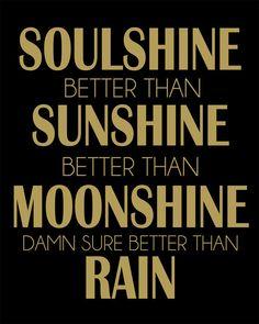Soulshine Sunshine Moonshine by HelloLoveBoutique on Etsy, $15.00