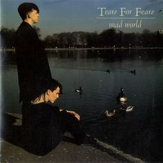 """For Sale - Tears For Fears Mad World UK  7"""" vinyl single (7 inch record) - See this and 250,000 other rare & vintage vinyl records, singles, LPs & CDs at http://eil.com"""