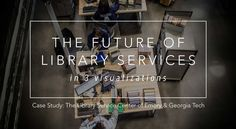 The Library of the Future is a place where people, not books, not even information, are at the center.