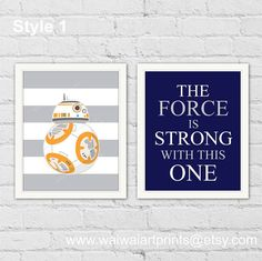 Star Wars Nursery Decor. BB8 The Force Is Strong With This One Wall Decor Prints. Navy Gray Boy Room Decor. Beach Home Decor. Item No.: 204