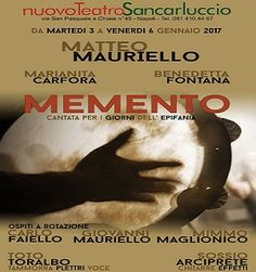 """Da domani fino a venerdì 6 gennaio al Nuovo Teatro Sancarluccio è in scena lo spettacolo """"Memento"""", di e con Matteo Mauriello, Marianita Carfora e Benedetta Fontana. #teatro #Napoli"""