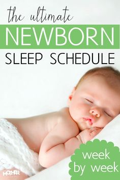 Got a newborn? This is a newborn sleep schedule that'll help you go week by week and start having a baby that is well rested.  via @momfarfromhome